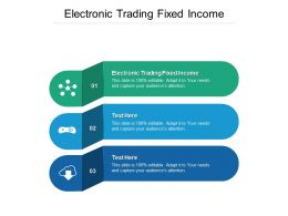 Electronic Trading Fixed Income Ppt Powerpoint Presentation Professional Microsoft Cpb