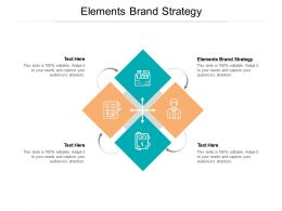 Elements Brand Strategy Ppt Powerpoint Presentation File Aids Cpb