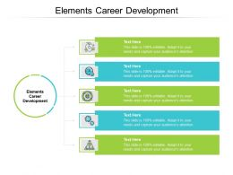 Elements Career Development Ppt Powerpoint Presentation Infographic Template Pictures Cpb