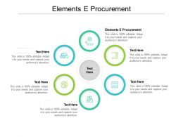 Elements E Procurement Ppt Powerpoint Presentation Infographics Graphics Example Cpb