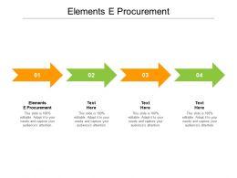 Elements E Procurement Ppt Powerpoint Presentation Slides Styles Cpb