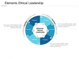 Elements Ethical Leadership Ppt Powerpoint Presentation Model Ideas Cpb