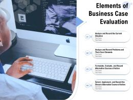 Elements Of Business Case Evaluation