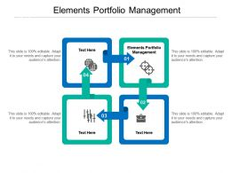 Elements Portfolio Management Ppt Powerpoint Presentation Portfolio Template Cpb