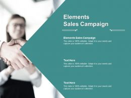 Elements Sales Campaign Ppt Powerpoint Presentation Model Graphics Pictures Cpb