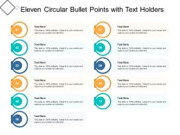 Eleven Circular Bullet Points With Text Holders