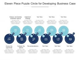 Eleven Piece Puzzle Circle For Developing Business Case