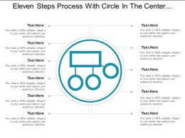 Eleven Steps Process With Circle In The Center And Text Boxes