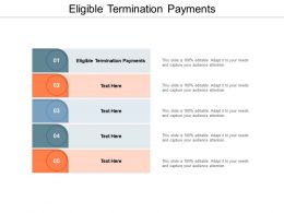 Eligible Termination Payments Ppt Powerpoint Presentation Infographic Template Graphics Design Cpb