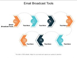 Email Broadcast Tools Ppt Powerpoint Presentation Styles Design Templates Cpb
