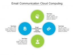 Email Communication Cloud Computing Ppt Powerpoint Presentation Pictures Portfolio Cpb