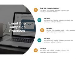 Email Drip Campaign Practices Ppt Powerpoint Presentation Show Topics Cpb