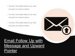 Email Follow Up With Message And Upward Pointer