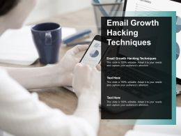 Email Growth Hacking Techniques Ppt Powerpoint Presentation Pictures Graphic Tips Cpb