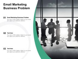 Email Marketing Business Problem Ppt Powerpoint Presentation Pictures Ideas Cpb