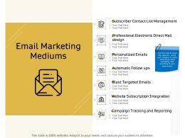 Email Marketing Mediums Management Ppt Powerpoint Presentation Pictures Slides