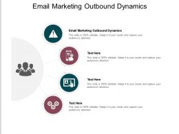 Email Marketing Outbound Dynamics Ppt Powerpoint Presentation Infographic Template Design Templates Cpb