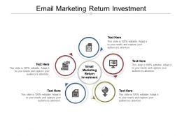 Email Marketing Return Investment Ppt Powerpoint Presentation Gallery Slide Portrait Cpb