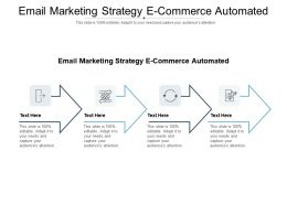 Email Marketing Strategy E Commerce Automated Ppt Powerpoint Presentation Outline Graphics Cpb