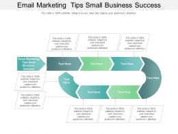 Email Marketing Tips Small Business Success Ppt Powerpoint Presentation Outline Deck Cpb