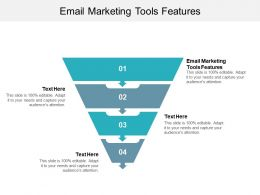 Email Marketing Tools Features Ppt Powerpoint Presentation Infographics File Formats Cpb