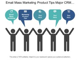 Email Mass Marketing Marketing Product Tips Major Crm Cpb