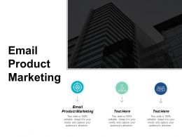 Email Product Marketing Ppt Powerpoint Presentation Styles Good Cpb
