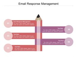 Email Response Management Ppt Powerpoint Presentation Slides Graphics Template Cpb