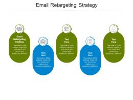 Email Retargeting Strategy Ppt Powerpoint Presentation Infographics Aids Cpb