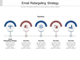 Email Retargeting Strategy Ppt Powerpoint Presentation Inspiration Smartart Cpb