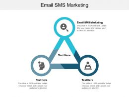 Email SMS Marketing Ppt Powerpoint Presentation Show Graphics Pictures Cpb