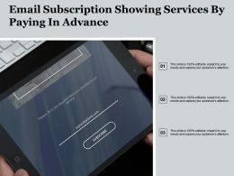 Email Subscription Showing Services By Paying In Advance