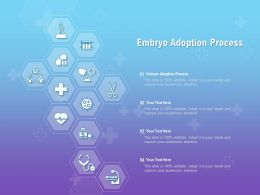 Embryo Adoption Process Ppt Powerpoint Presentation Infographics Graphics Design