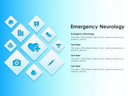 Emergency Neurology Ppt Powerpoint Presentation Infographics Show