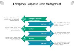 Emergency Response Crisis Management Ppt Powerpoint Presentation Styles Shapes Cpb