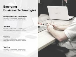 Emerging Business Technologies Ppt Powerpoint Presentation Infographics Information Cpb