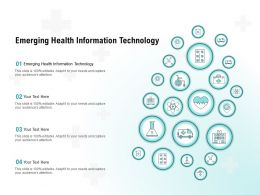 Emerging Health Information Technology Ppt Powerpoint Presentation Summary