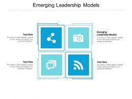Emerging Leadership Models Ppt Powerpoint Presentation Styles Show Cpb