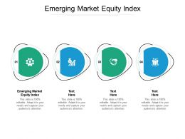 Emerging Market Equity Index Ppt Powerpoint Presentation Show Inspiration Cpb