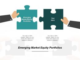 Emerging Market Equity Portfolios Ppt Powerpoint Presentation Inspiration Gallery Cpb