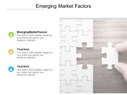 Emerging Market Factors Ppt Powerpoint Presentation Ideas Gallery Cpb