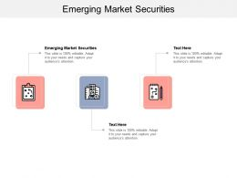 Emerging Market Securities Ppt Powerpoint Presentation Summary Tips Cpb