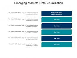 Emerging Markets Data Visualization Ppt Powerpoint Presentation Icon Designs Cpb