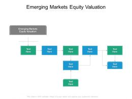 Emerging Markets Equity Valuation Ppt Powerpoint Presentation Icon Graphic Images Cpb
