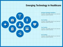 Emerging Technology In Healthcare Ppt Powerpoint Presentation Layouts Vector