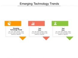 Emerging Technology Trends Ppt Powerpoint Presentation Ideas Show Cpb