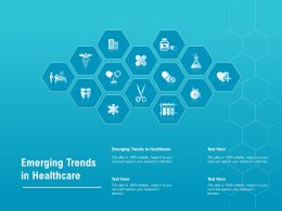 Emerging Trends In Healthcare Ppt Powerpoint Presentation Outline Example