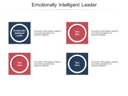 Emotionally Intelligent Leader Ppt Powerpoint Presentation File Themes Cpb