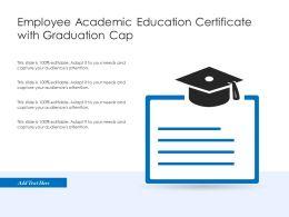 Employee Academic Education Certificate With Graduation Cap
