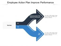 Employee Action Plan Improve Performance Ppt Powerpoint Presentation Pictures Structure Cpb
